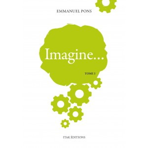 Imagine… Tome 3