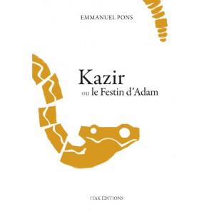 Kazir ou le Festin d'Adam